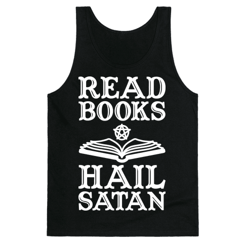 Read Books Hail Satan Tank Top