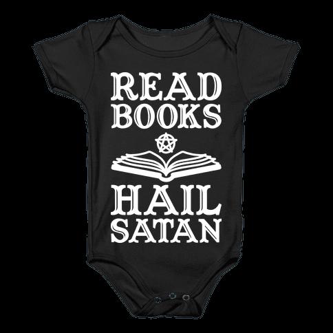Read Books Hail Satan Baby Onesy
