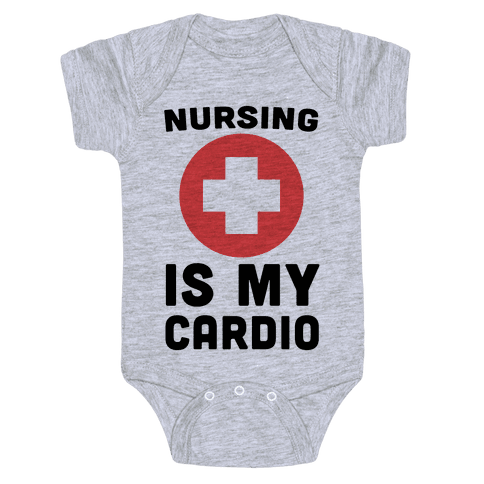 Nursing is My Cardio Baby Onesy