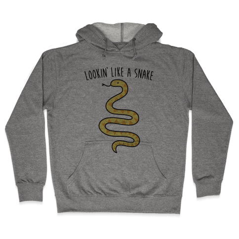 Lookin' Like A Snake Hooded Sweatshirt