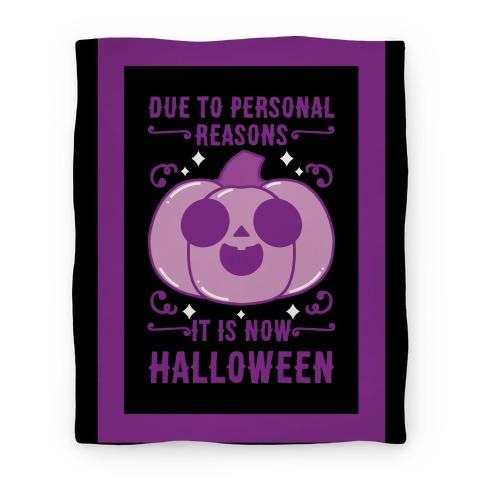 Due To Personal Reasons It Is Now Halloween Pumpkin (Purple) Blanket