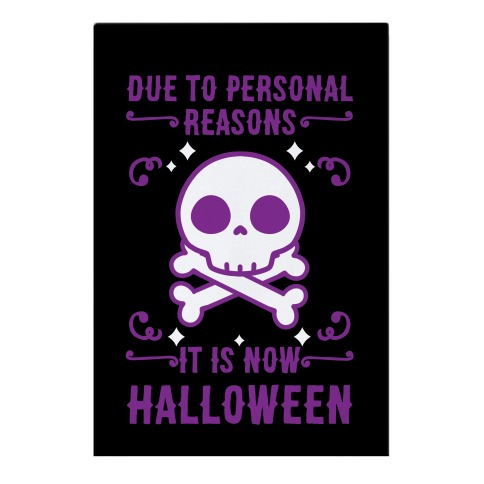 Due To Personal Reasons It Is Now Halloween Skull (Purple) Garden Flag