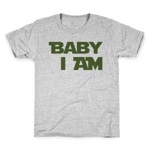 Baby I am (I Am Baby Parody) Kids T-Shirt
