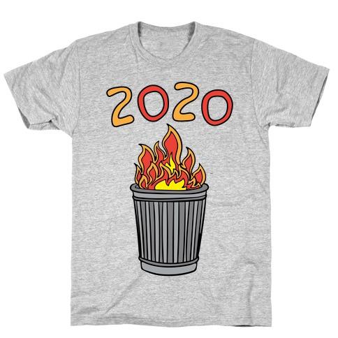 2020 Trash Fire T-Shirt