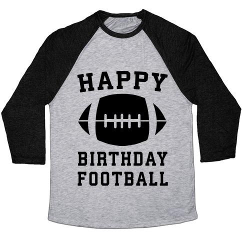 Happy Birthday, Football Baseball Tee