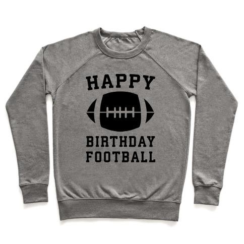 Happy Birthday, Football Pullover