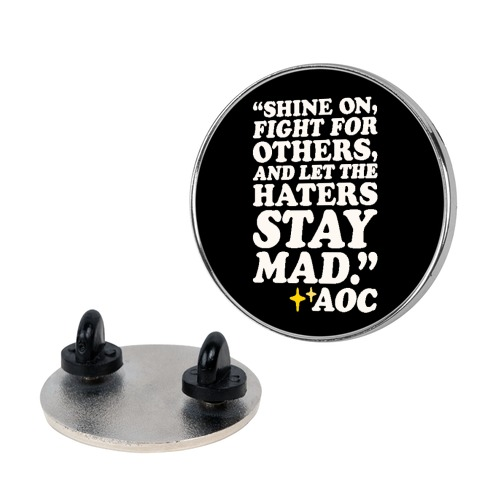 Shine On Fight For Others Pin