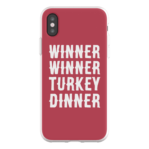 Winner Winner Turkey Dinner Phone Flexi-Case