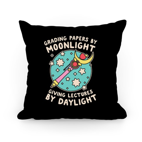 Grading Papers By Moonlight  Pillow