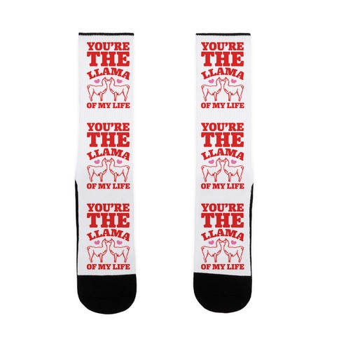 You're The Llama of My Life Sock