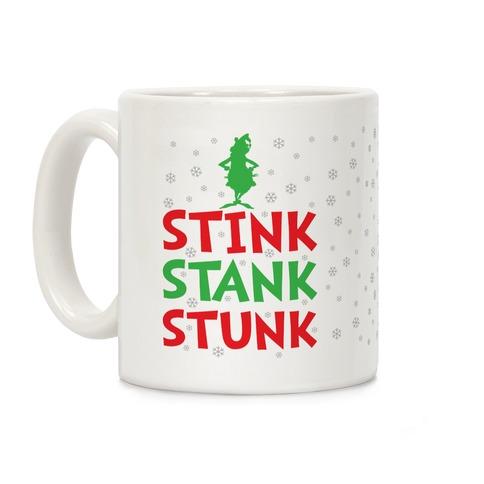Stink Stank Stunk Coffee Mug