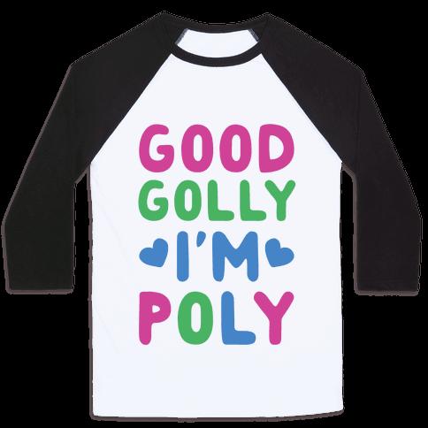 Good Golly, I'm Poly Baseball Tee