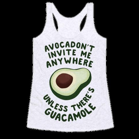 Avocadon't Invite me Racerback Tank Top