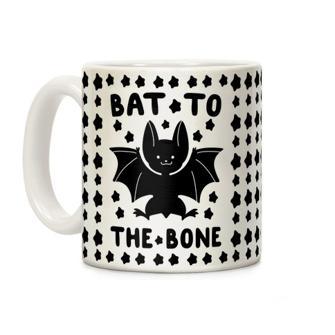 Bat to the Bone Coffee Mug
