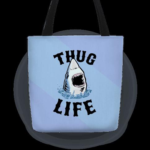 Thug Life Shark Tote