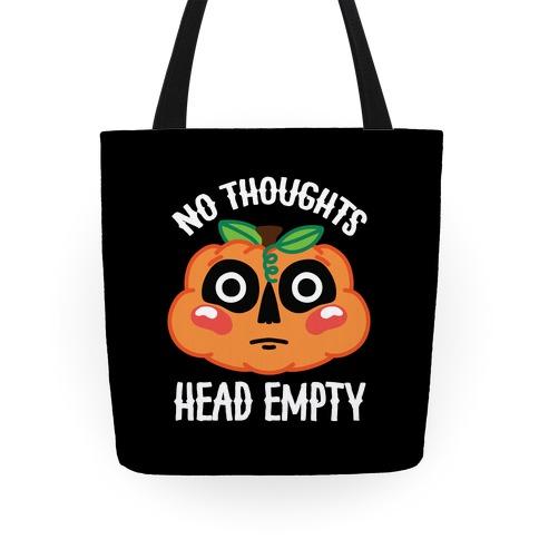 No Thoughts, Head Empty (Jack-O-Lantern) Tote