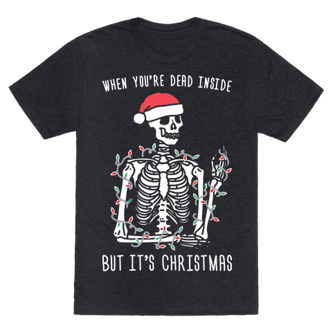 When Youre Dead Inside But Its Christmas
