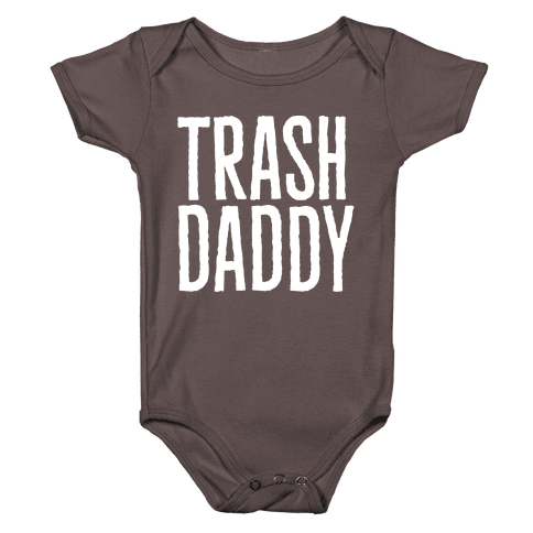 Trash Daddy White Print Baby One-Piece