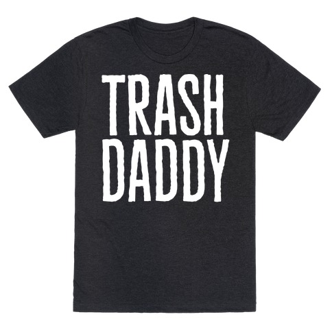 Trash Daddy White Print T-Shirt