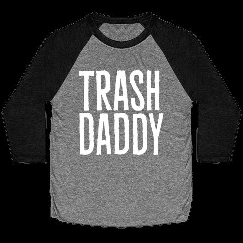 Trash Daddy White Print Baseball Tee