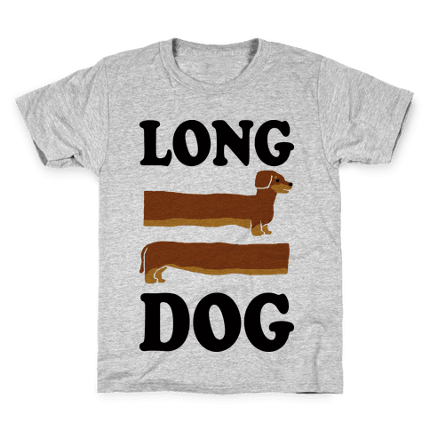 Long Dog Dachshund Kids T-Shirt