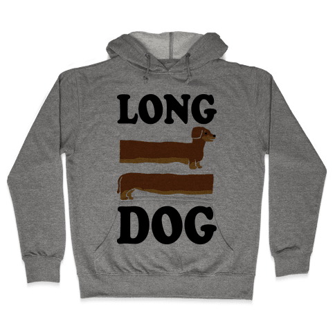 Long Dog Dachshund Hooded Sweatshirt