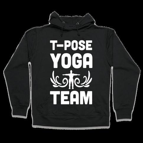 Yoga T-Pose Team Hooded Sweatshirt