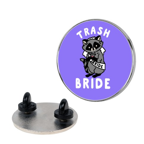 Trash Bride Raccoon Bachelorette Party Pin