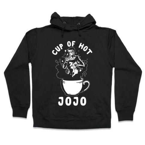 Cup Of Hot JOJO Hooded Sweatshirt