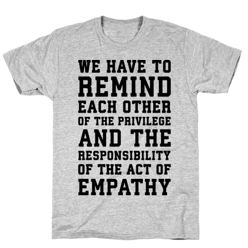 The Act of Empathy T-Shirt