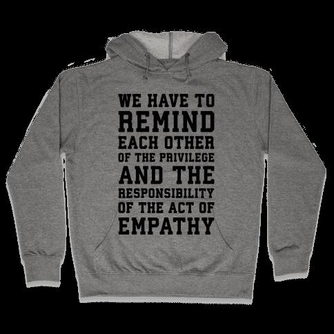The Act of Empathy  Hooded Sweatshirt