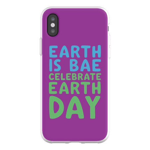 Earth Is Bae Celebrate Earth Day Phone Flexi-Case