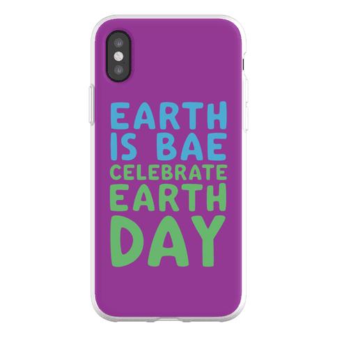 Earth Is Bae Celebrate Earth Day Phone Flexi-Case
