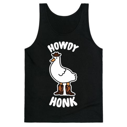 Howdy Honk Tank Top
