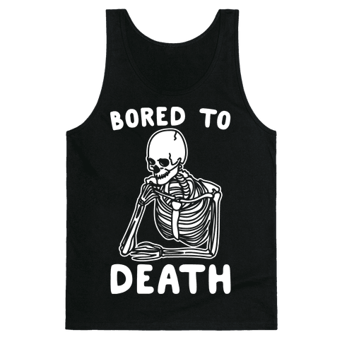 Bored To Death White Print Tank Top