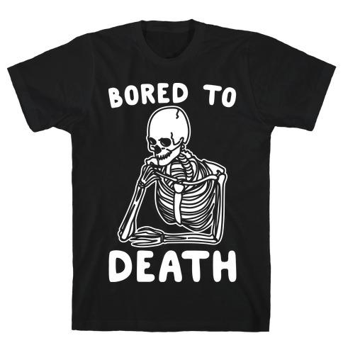 Bored To Death White Print Mens T-Shirt