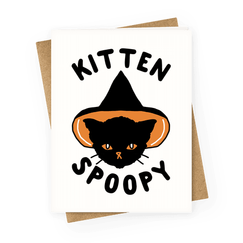 Kitten Spoopy Greeting Card