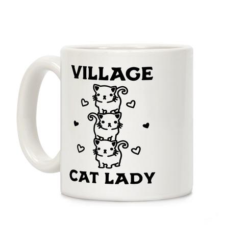 Village Cat Lady Coffee Mug