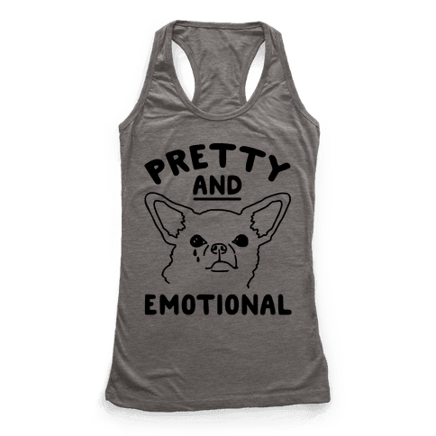 Pretty and Emotional  Racerback Tank Top