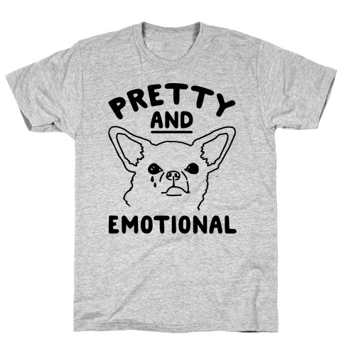 Pretty and Emotional T-Shirt