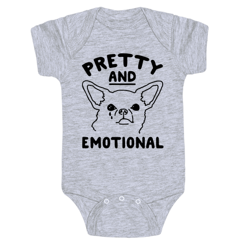 Pretty and Emotional  Baby Onesy