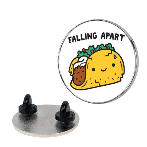 Falling Apart Taco pin