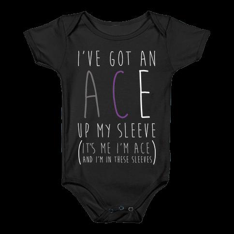 I've Got An Ace Up My Sleeve WHT Baby Onesy