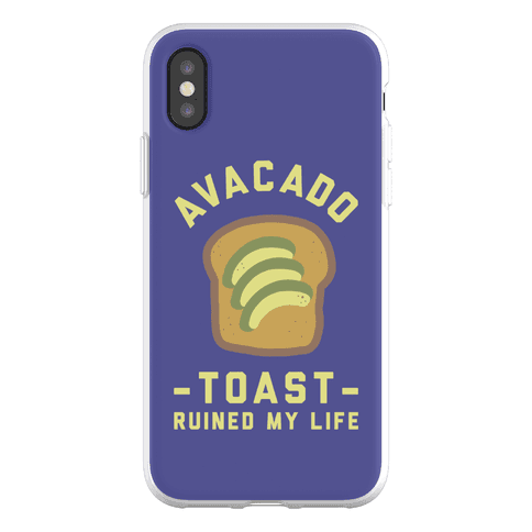 Avocado Toast Ruined My Life Phone Flexi-Case