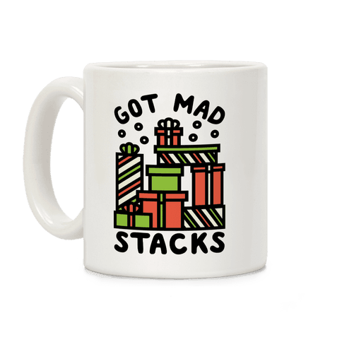 Got Mad Stacks Coffee Mug