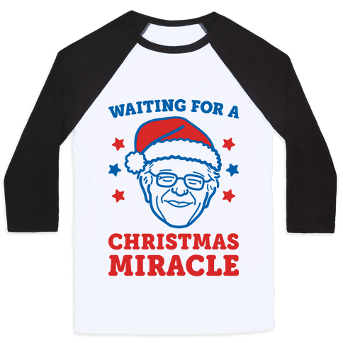 Waiting For A Christmas Miracle Bernie Sanders Baseball Tee