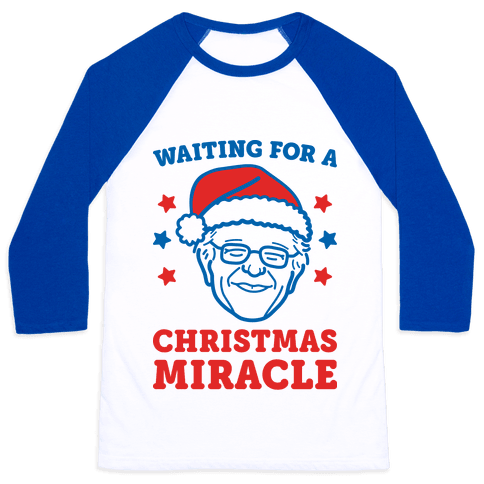 Waiting For A Christmas Miracle Bernie Sanders Baseball Tee