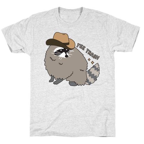 Yee Trash Cowboy Raccoon T-Shirt