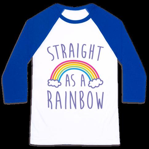 Straight As A Rainbow Baseball Tee