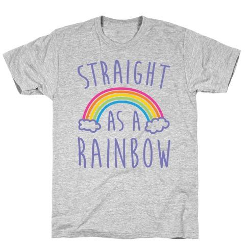 Straight As A Rainbow Mens/Unisex T-Shirt